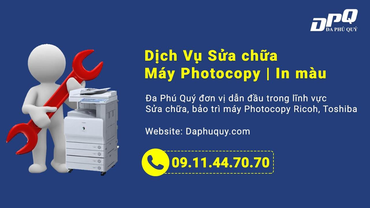 Dịch vụ sửa chữa máy photocopy Đa Phú Quý