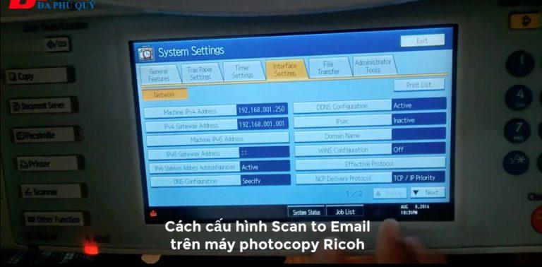 Hướng dẫn cài Scan to Email trên máy Photocopy Ricoh
