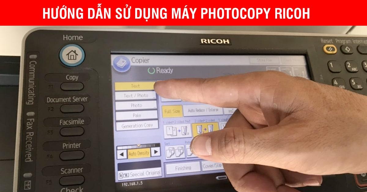 Hướng Dẫn Sử Dụng Máy Photocopy Ricoh