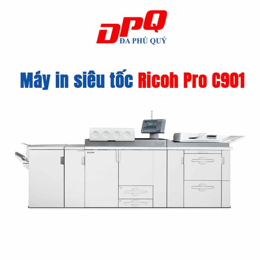 Bán máy in siêu tốc Ricoh Pro C901