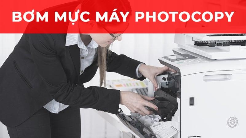 Dịch vụ bơm mực máy photocopy tại TPHCM