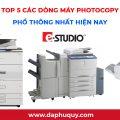 Top 5 các dòng máy photocopy phổ thông nhất hiện nay