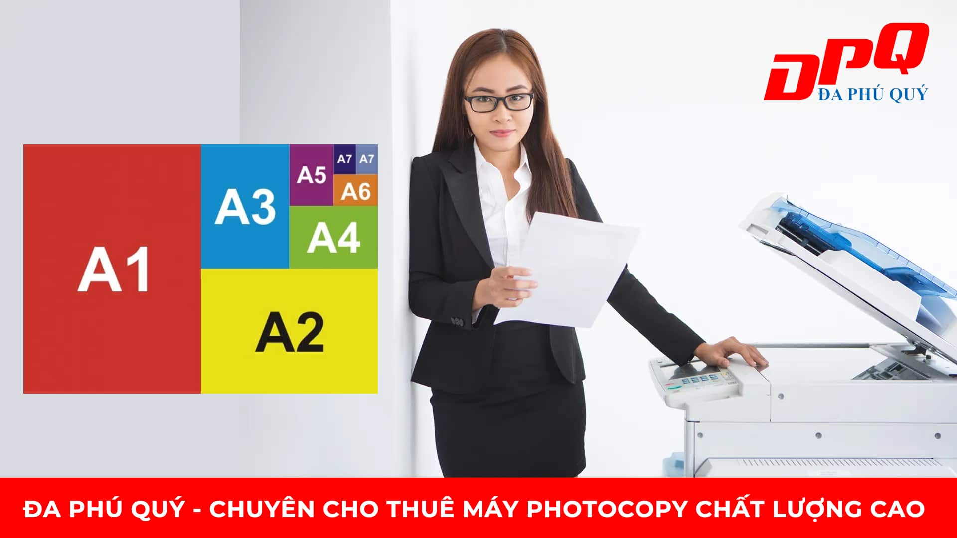 Cho thuê máy photocopy chất lượng cao: A0 – A1- A2 -A3 – A4 – A5