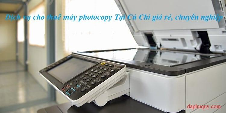 Cho thuê máy photocopy tại Củ Chi giá rẻ