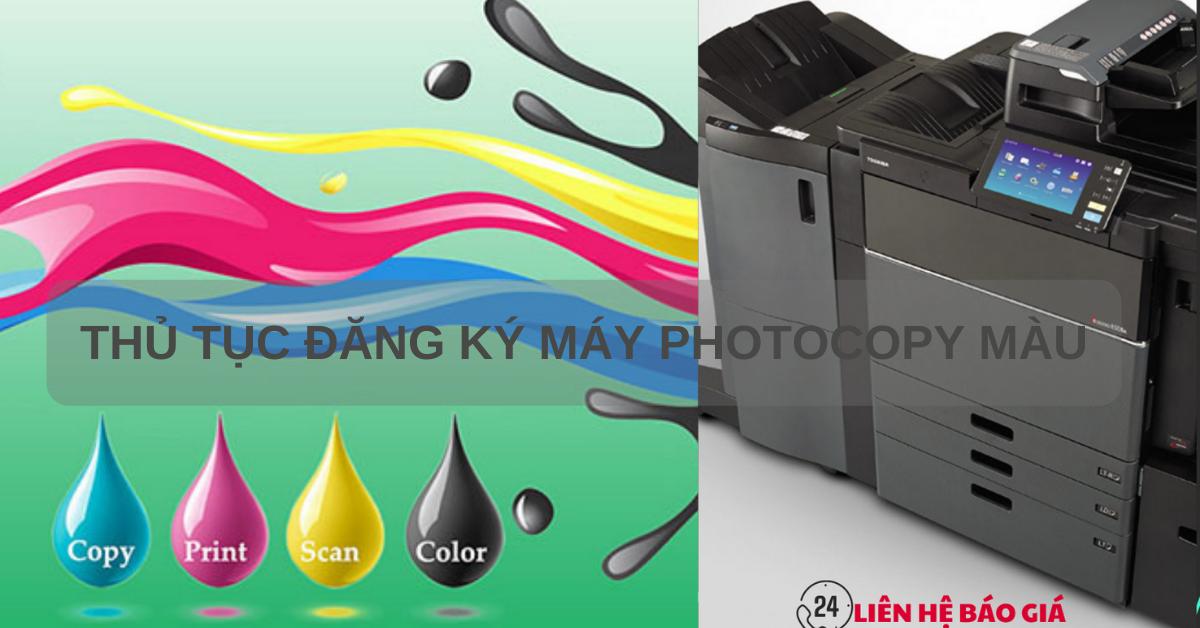Thủ tục đăng ký sử dụng máy photocopy màu